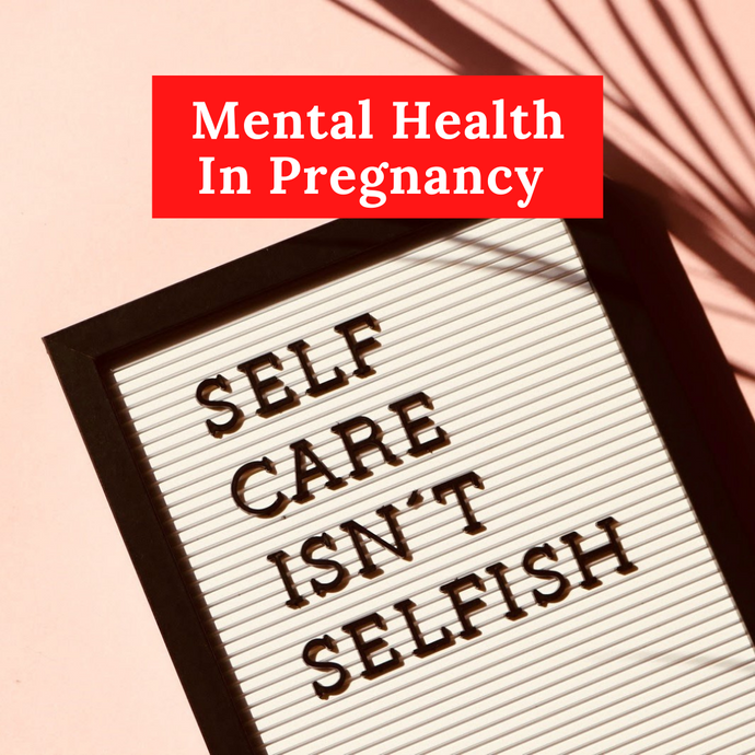 Mental Health In Pregnancy