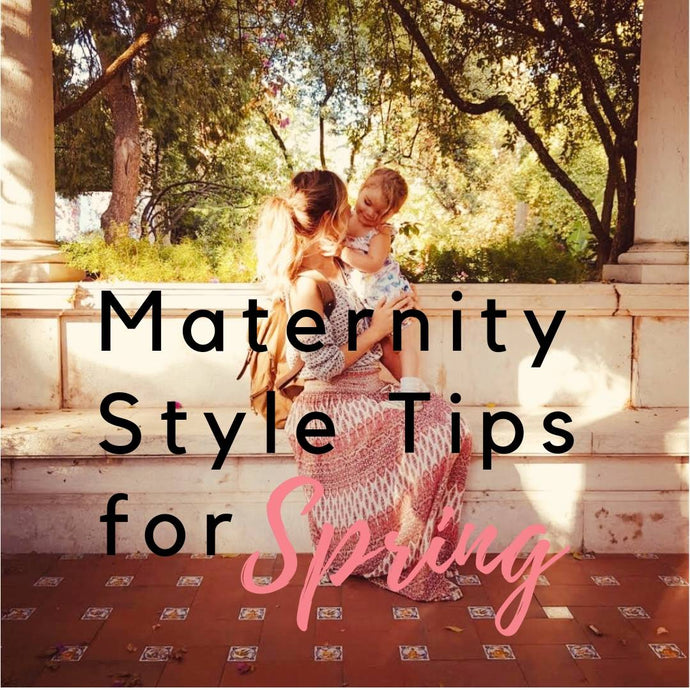 MATERNITY STYLE IDEAS FOR SPRING