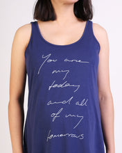 Load image into Gallery viewer, You Are My Todays Maternity & Breastfeeding Tank
