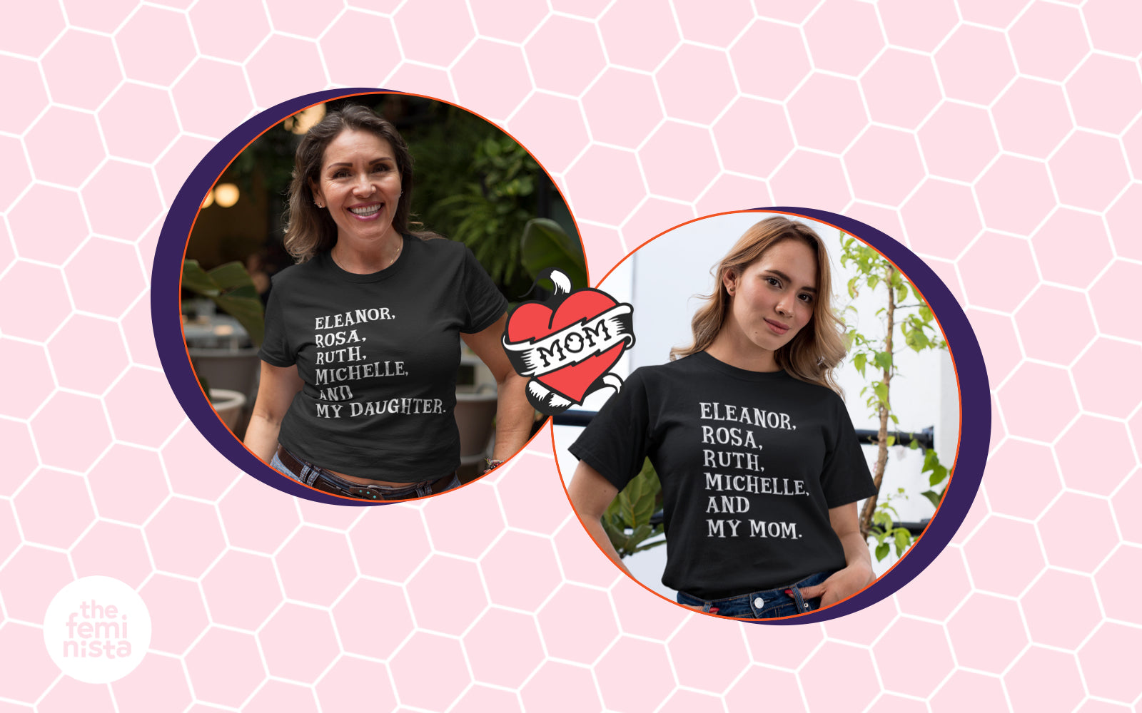 Two women wearing black feminist icon t-shirts for mother's day 2021 on a pink honeycomb background with The Feminista logo