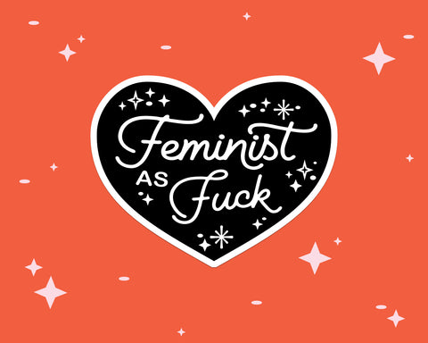 Feminist AF heart sticker as a galentine's day gift idea