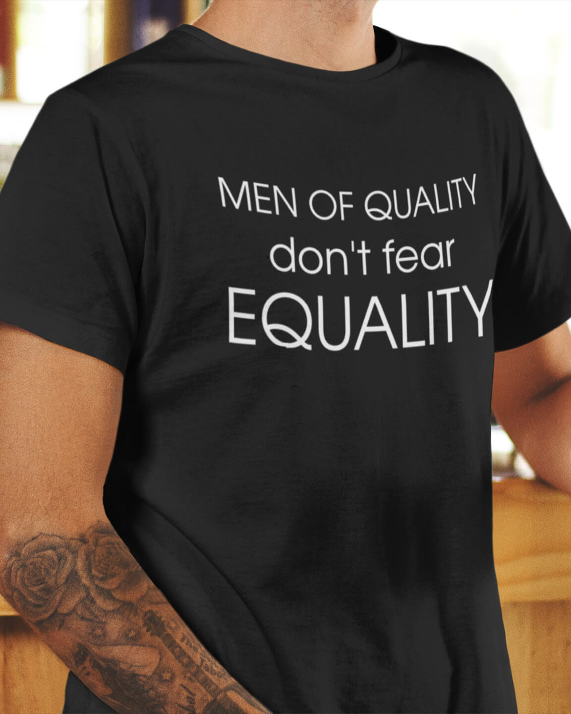 Men of Quality Don't Fear Equality Male Feminist Shirt
