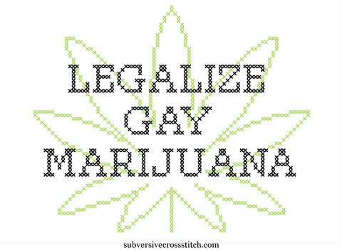 Legalize Gay Weed