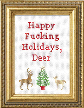 Happy Fucking Holidays, Deer