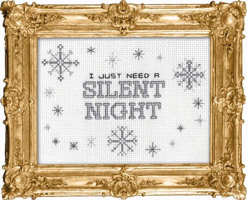 I Just Need A Silent Night
