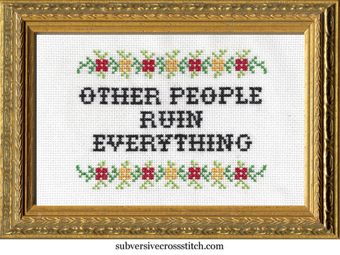 Other People Ruin Everything