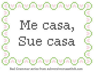 PDF: Bad Grammar Series - Me Casa, Sue Casa