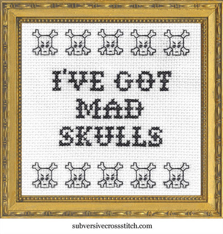 I've Got Mad Skulls