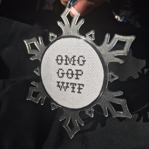 Snowflake Ornament: OMG GOP WTF