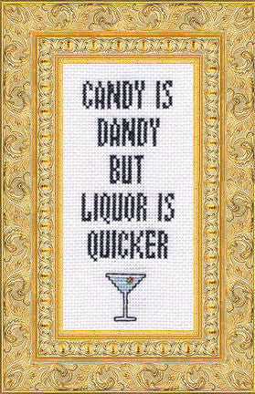 Candy Is Dandy, But Liquor Is Quicker