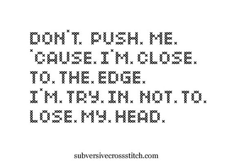 PDF: Don't. Push. Me. 'Cause. I'm. Close. To. The. Edge.