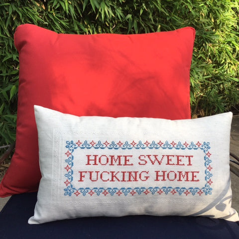 PDF for pillow case: Home Sweet Fucking Home