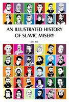 An Illustrated History of Slavic Misery — eBook