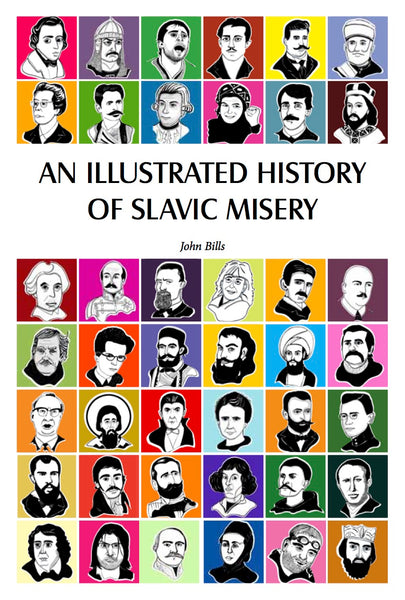 An Illustrated History of Slavic Misery