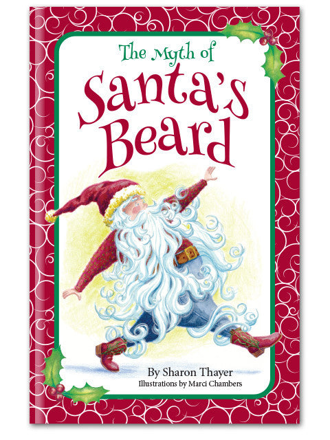 The Myth of Santa's Beard, Children's Christmas book, national award-winning, Sharon Thayer, cover