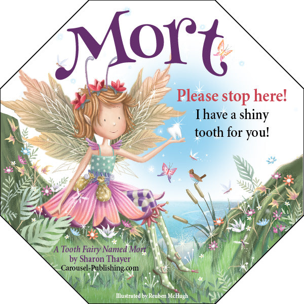 """A Tooth Fairy Named Mort"" Window Cling"