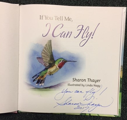 """If You Tell Me, I Can Fly!"" Signed by the Author - Fly!"