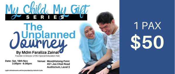 My Child My Gift Series - The Unplanned Journey (1pax)