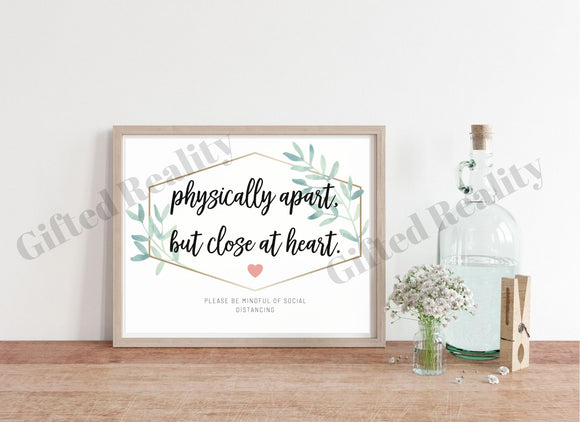 Physically Apart but Close at Heart sign [INSTANT DOWNLOAD]
