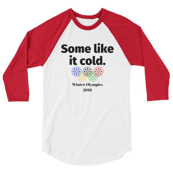 Some Like It Cold Winter Olympics 2018 Raglan Baseball Tee (Unisex)