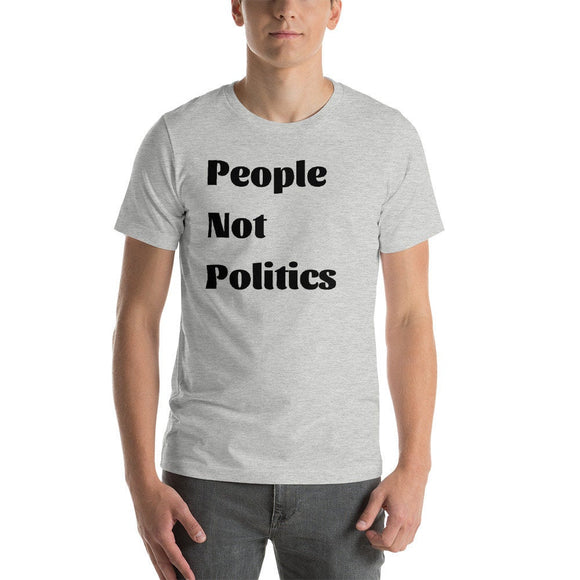 People Not Politics T-Shirt (Unisex)