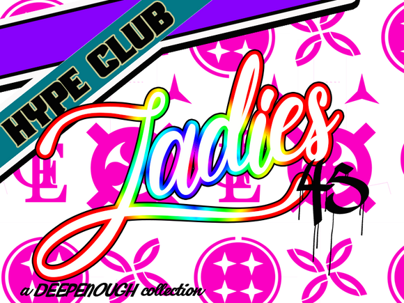 HYPE CLUB LADIES EDITION