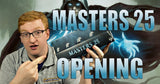 Channel Flipside: Masters 25 Booster Box Opening