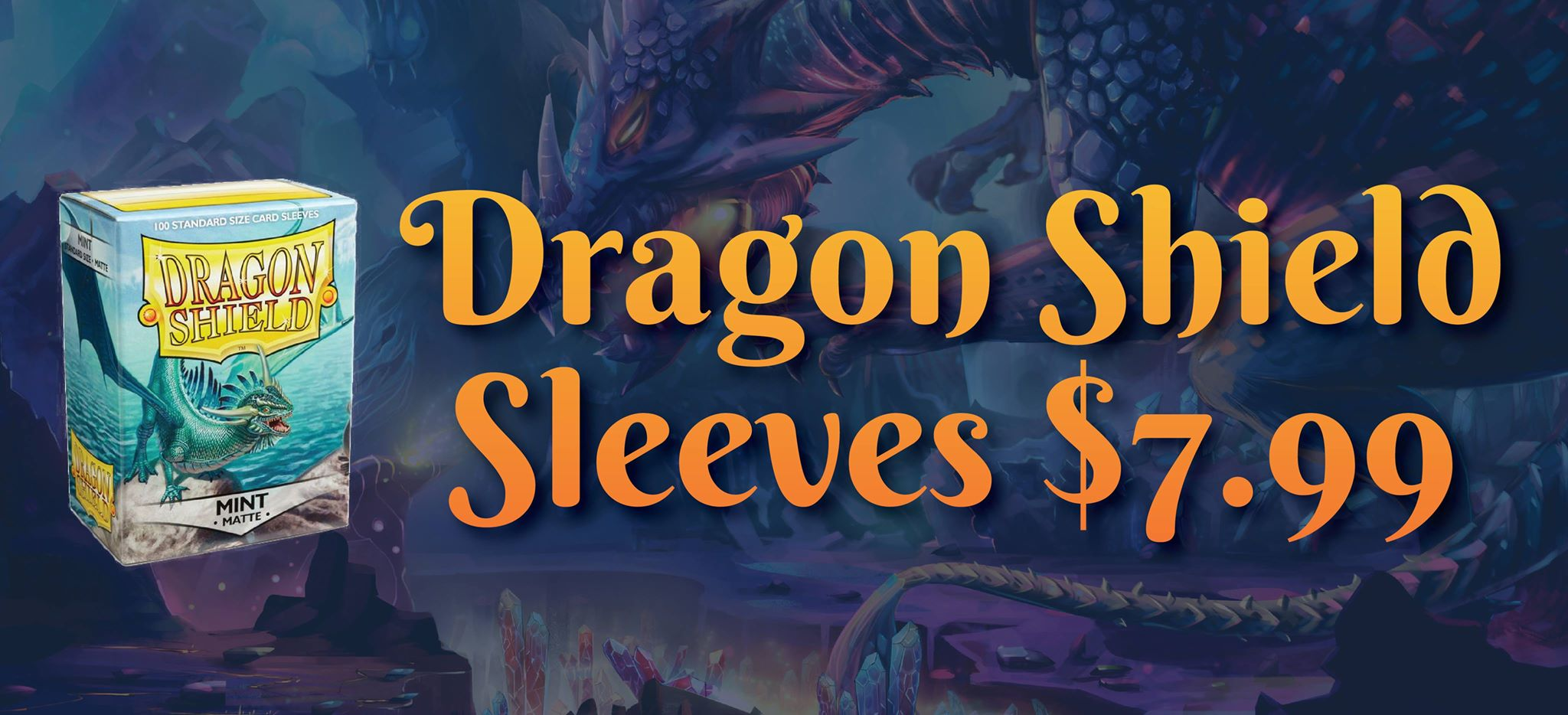 Dragon Shield Card Sleeves $7.99