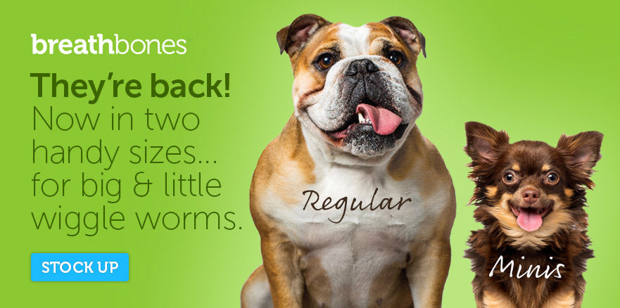 breathbones -- They're back! Now in two handy sizes .. for big & little wiggle worms.