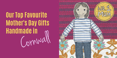 Mother's Day Gifts from Cornwall