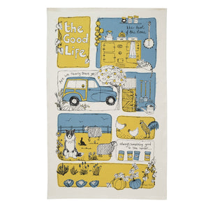 the good life - tea towel