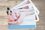 0001 Neuro-Nurturing Your Newborn