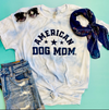 American Dog Mom T-Shirt sold by Royal Collections and Co.
