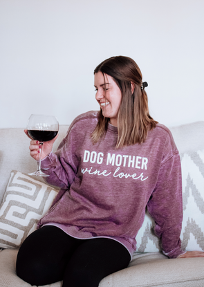 Dog Mother, Wine Lover Burnout Crewneck