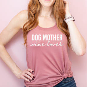 Dog Mother, Wine Lover Tank
