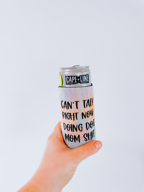 PRE-ORDER Doing Dog Mom Shit Slim Can Cooler
