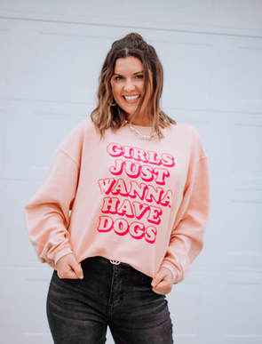 Girls Just Wanna Have Dogs Dog Mom Corded Crewneck sold by Royal Collections and Co