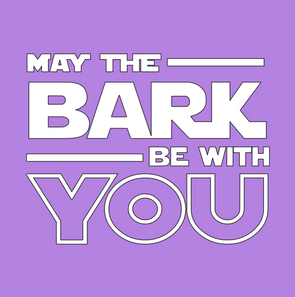 May the Bark be with You