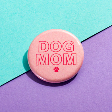 Pink Dog Mom Button sold by Royal Collections and Co. made by Dapper Paw