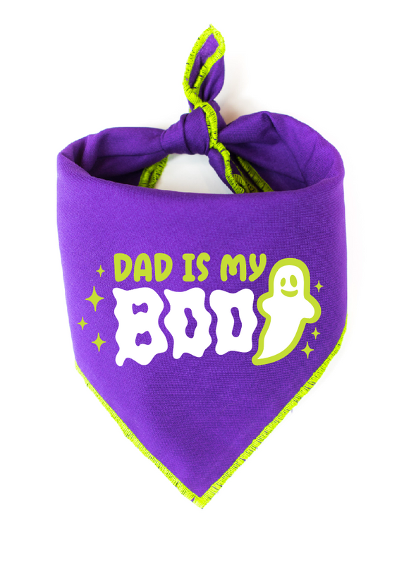 Dad is my BOO!
