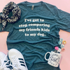 Stop Comparing Dog Mom Tee sold by Royal Collections and Co. made by Dapper Paw\