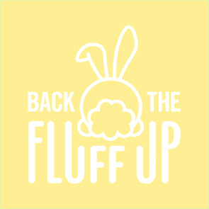 Back The Fluff Up