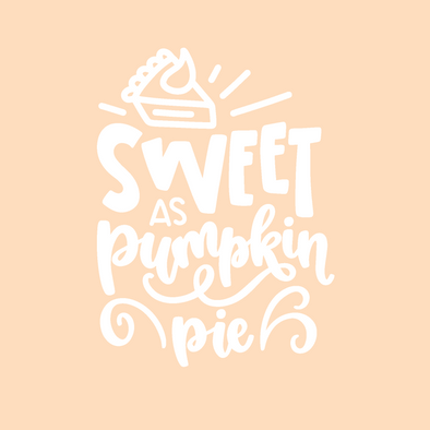 Sweet As Pumpkin Pie