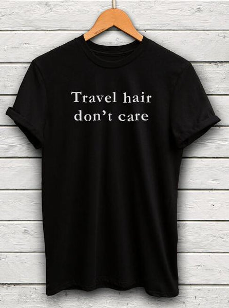 Travel Hair Don't Care Graphic Tee