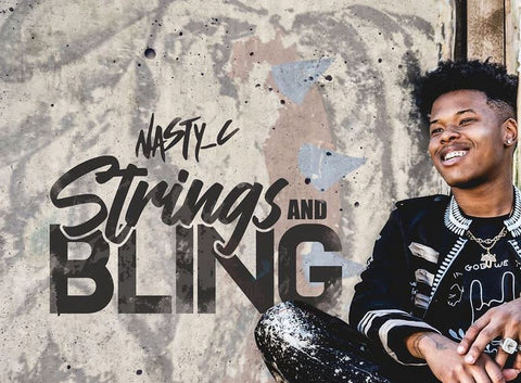 Nasty C Strings & Bling