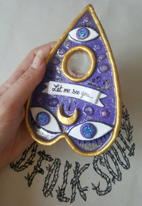 Planchette de Ouija Let me see you - Modèle unique