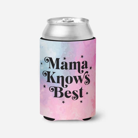 Mama Knows Best Coozie