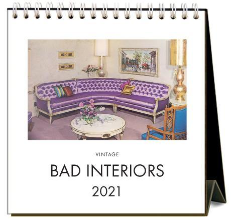 Found Image Press Desk Calendar, Bad Interiors, 2021 - Laywine's
