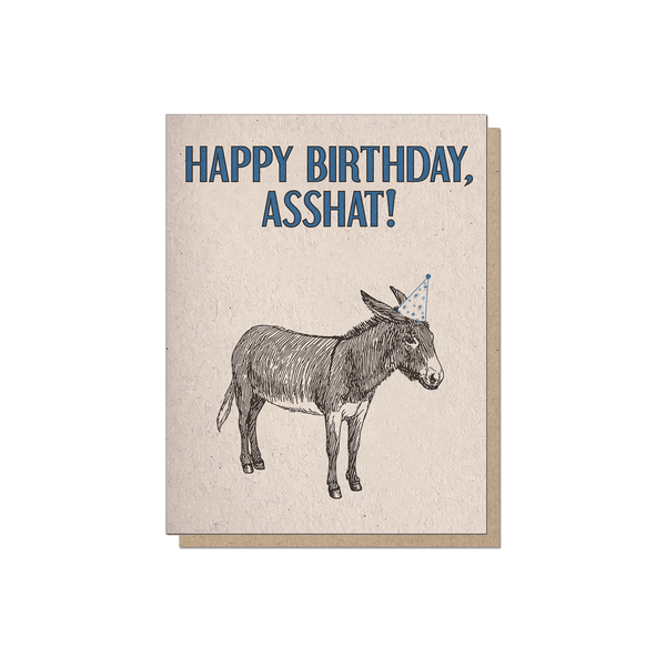 Guttersnipe Press Happy Birthday Asshat Card - Laywine's