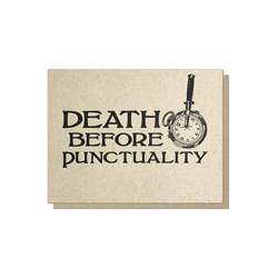 Guttersnipe Press Death Before Punctuality Card - Laywine's